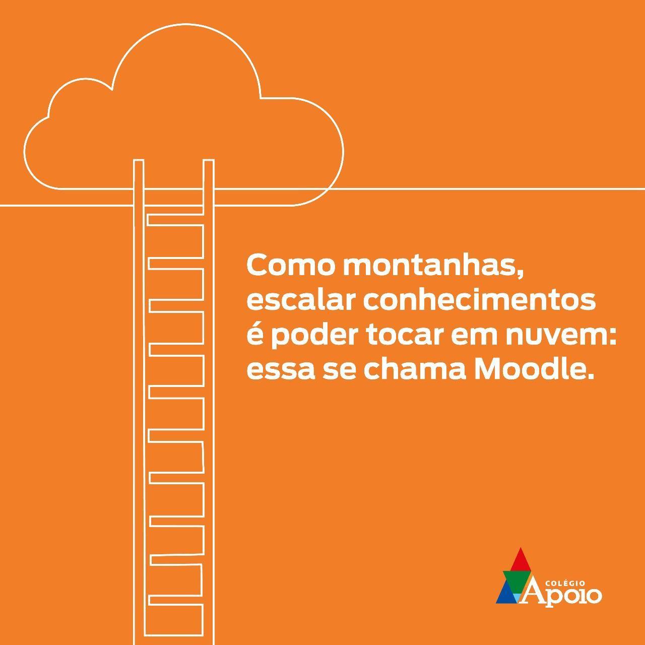 Como montanhas, escalar conhecimentos é poder tocar em nuvem: essa se chama Moodle